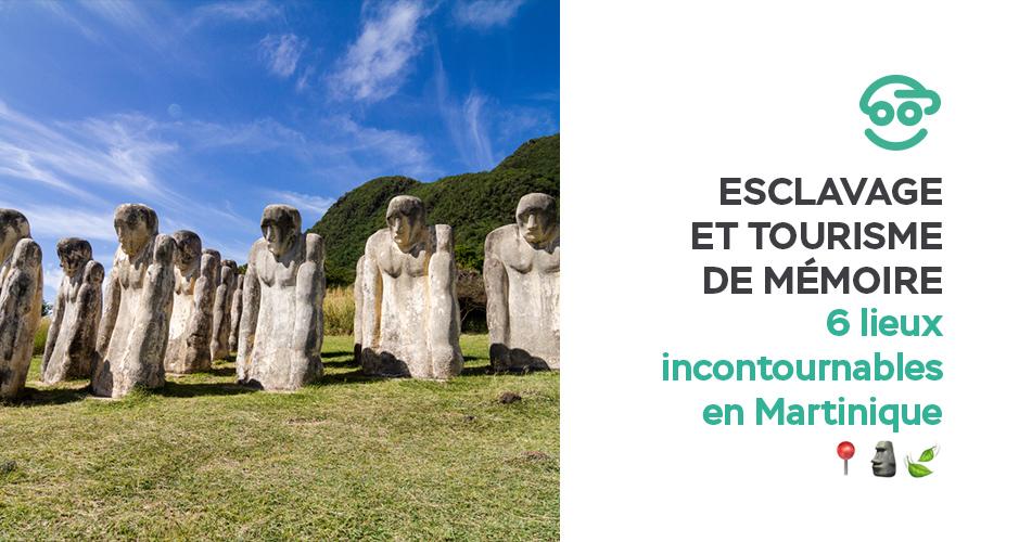 esclavage-tourisme-memoire-6-lieux-incontournables-martinique